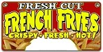 Fresh Cut French Fries w/price bubble